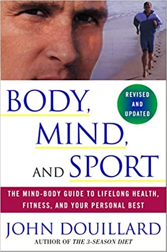 Amazon Fr Body Mind And Sport The Mind Body Guide To