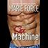 Sex Machine: A Standalone Contemporary Romance
