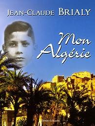 Mon Algérie par Jean-Claude Brialy