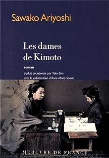 Les dames de Kimoto, Ariyoshi, Sawako