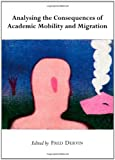 Analysing the Consequences of Academic Mobility and Migration, Fred Dervin, 1443829781