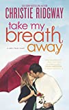 Take My Breath Away (Cabin Fever)