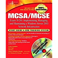 MCSA/MCSE Implementing, Managing, and Maintaining a Microsoft Windows Server 2003 Network Infrastructure (Exam 70-291): Study Guide and DVD Training .Net Study Guide & DVD Training Systems