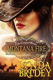 Mail Order Bride - Montana Fire: Historical Cowboy Romance Novel (Echo Canyon Brides Book 5)