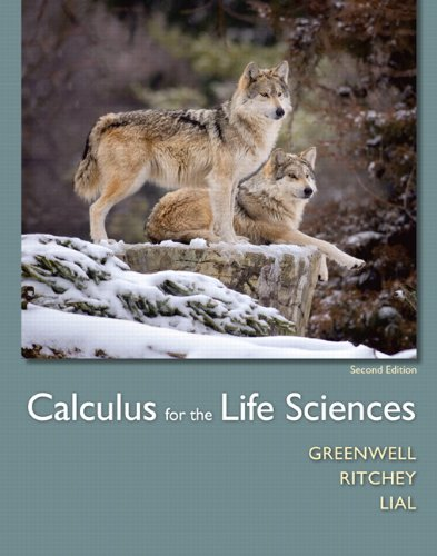 Calculus for the Life Sciences Plus MyLab Math with Pearson etext -- Access Card Package (2nd Edition)