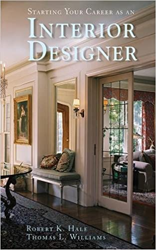Stunning Amazoncom Starting Your Career As An Interior Designer Robert K Hale Thomas L Williams Books With About Design