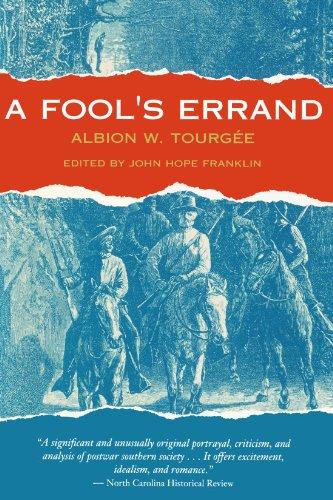 A Fool's Errand (The John Harvard Library)