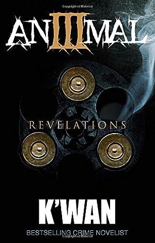Animal 3: Revelations (Kwan Paperbacks)