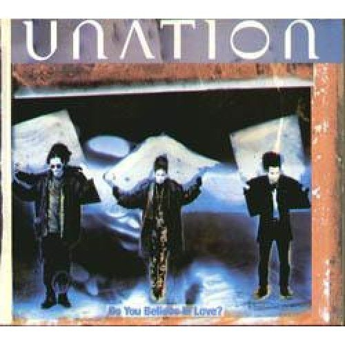 Do You Believe In Love Cd Uk Mca 1993 By Unation