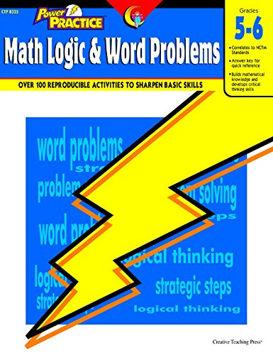 Creative Teaching Press Power Practice: Math Logic & Word Problems, Grades 5 to 6