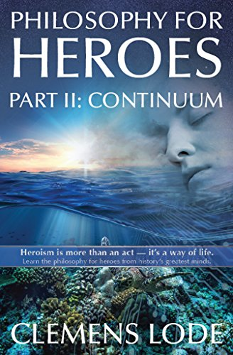 Continuum (Philosophy for Heroes Book 2)