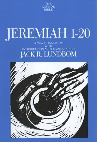 Jeremiah 1-20 (The Anchor Yale Bible Commentaries) ()