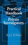 Practical Handbook for Private Investigators 9780849302909