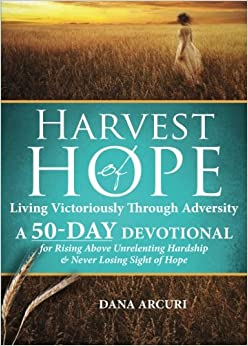 Book Harvest of Hope: Living Victoriously Through Adversity: A 50-Day Devotional
