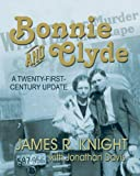 Bonnie and Clyde, James R. Knight and Jonathan Davis, 1571687947