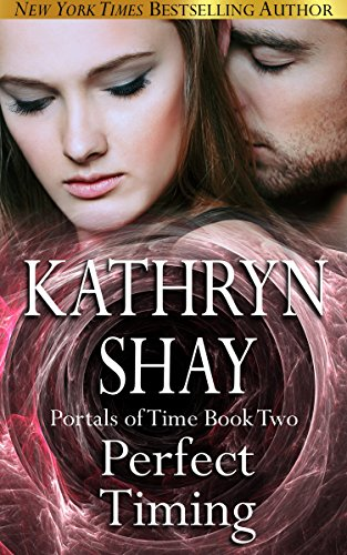 Perfect Timing (Portals of Time Series Book 2)