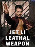 Jet Li Leathal Weapon