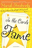 In the Cards: Fame by  Mariah Fredericks in stock, buy online here
