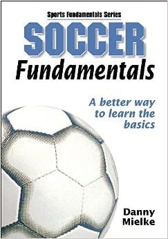Soccer Fundamentals (Sports Fundamentals)