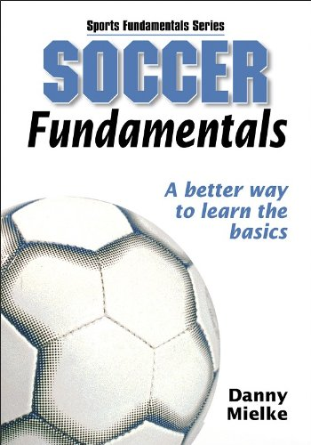 Soccer Fundamentals (Sports Fundamentals Series)