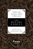 Student and Academic Affairs Collaboration : The Divine Comity, , 0931654491