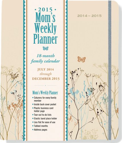 Express Nature Weekly - 2015 Butterflies Mom's Weekly Planner (18-Month Calendar, Family Calendar, Diary)