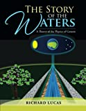 The Story of the Waters, Richard Lucas, 1483697452