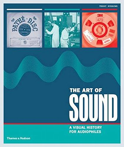 The art of sound:a visual history for audiophiles