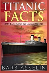 Titanic Facts: 200+ Facts About the Unsinkable Ship