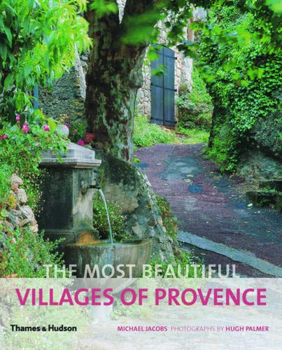The Most Beautiful Villages of Provence (The Most Beautiful Villages) (Tour De France Coffee Table Book)