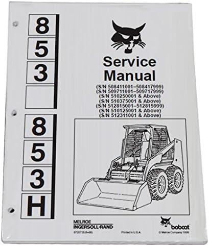 Bobcat Skid Steer 853 853H Workshop Repair Service Manual Book MPN ...