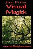 Visual Magick, Jan Fries, 1869928571
