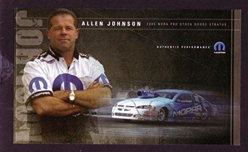 ALLEN JOHNSON NHRA HERO CARD 2005 DODGE PRO STOCK - Pro Stock 2005 Nhra