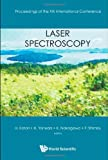 Laser Spectroscopy - Proceedings of the XIX International Conference, Hidetoshi Katori, 9814282332