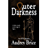Outer Darkness (Occult Paranormal Mystery) (Ordo Templi Serpentis Mysteries Book 1)
