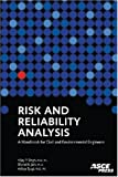 img - for Risk and Reliability Analysis: A Handbook for Civil and Environmental Engineers by Vijay Singh (2007-10-15) book / textbook / text book
