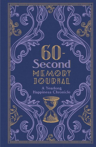 60-Second Memory Journal: A Yearlong Happiness (Second Journal)