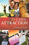 The 28 Laws of Attraction: Stop Chasing Success and Let It Chase You by Thomas J. Leonard (2008-08-18)