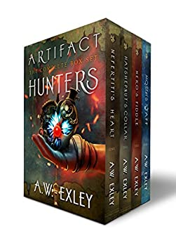 The Artifact Hunters Bundle: Books 1, 2, 3 and 4 by [Exley, A.W.]
