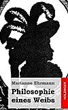 Philosophie Eines Weibs, Marianne Ehrmann, 1482380935