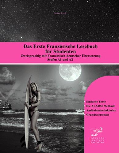 Das Erste Französische Lesebuch für Studenten: zweisprachig mit französisch-deutscher Übersetzung Stufe A1 und A2 (Gestufte Französische Lesebücher 10) (German - Mp3 Gotye