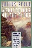 Meditations on the Peaks, Julius Evola, 0892816570