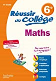 Réussir au collège - Maths 6e
