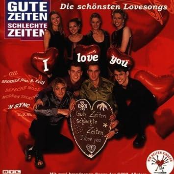 Gute Zeiten Schlechte Zeiten I Love You Various Amazonde Musik