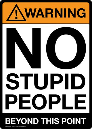 Warning No Stupid People Beyond This Point Tin (Point Tin)