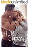 Her Soldier (That Girl Series Book 3)