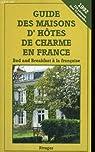 Guide maisons d'hçtes 1992 \ par Véronique de Andreis