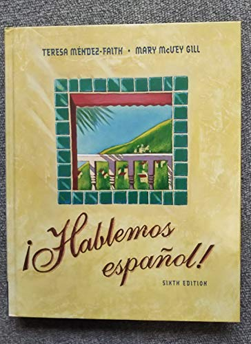Hablemos Espanol!, Sixth Edition