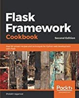 Flask Framework Cookbook, 2nd Edition Front Cover