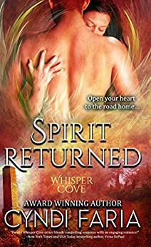 Spirit Returned (Whisper Cove Book 3) by [Faria, Cyndi]